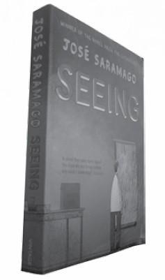 Seeing Jose Saramago Trans. Margaret Jull Costa Harcourt, 2006