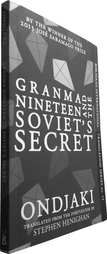 Granma Nineteen And The Soviet's Secret Ondjaki (transl. Stephen Henighan) Biblioasis, 2014